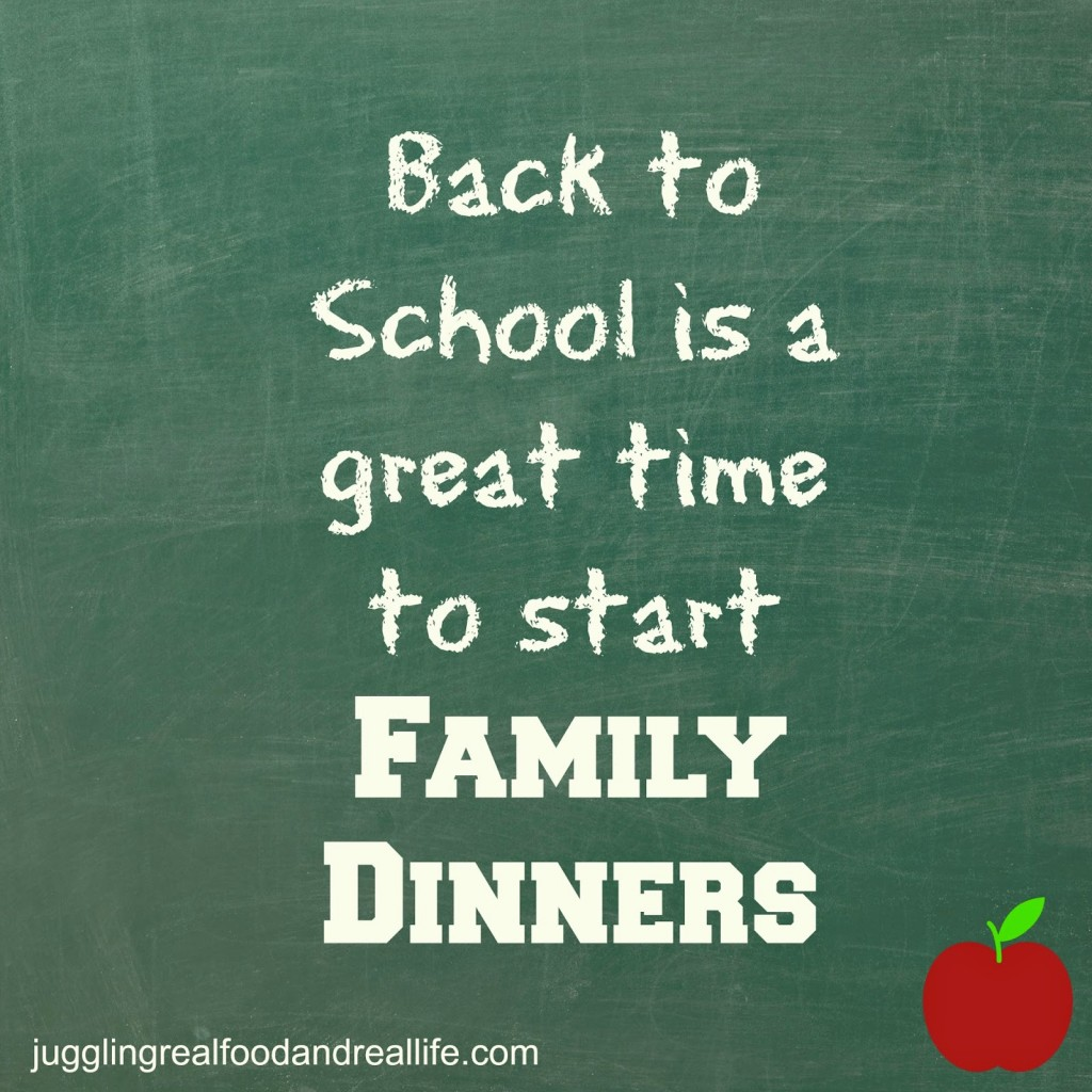 Back-to-school family dinners