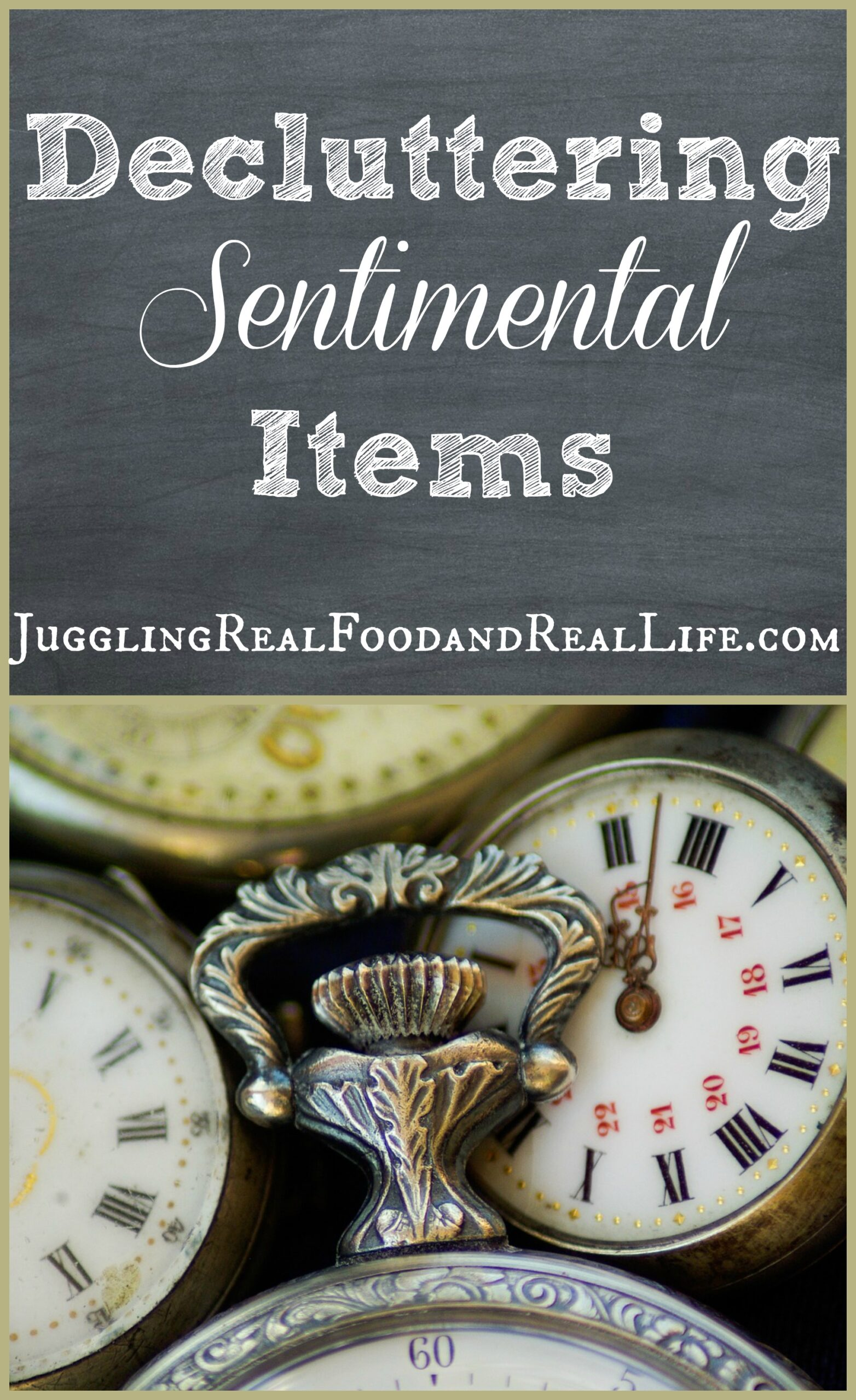 Decluttering Sentimental Items Part 1 Juggling Real