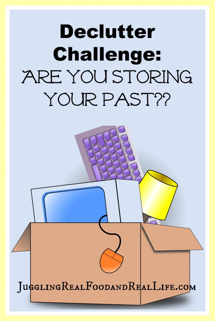 Decluttering Your Past