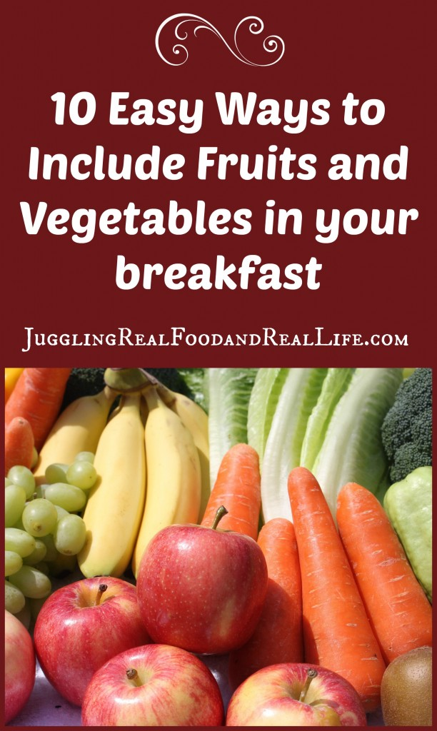 Fruit and vegetable breakfasts