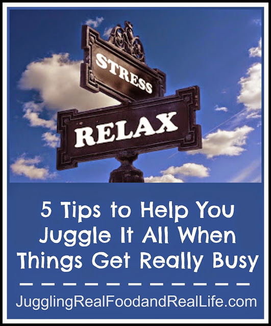 5 Tips to Help You Juggle It All When Things Get Really Busy