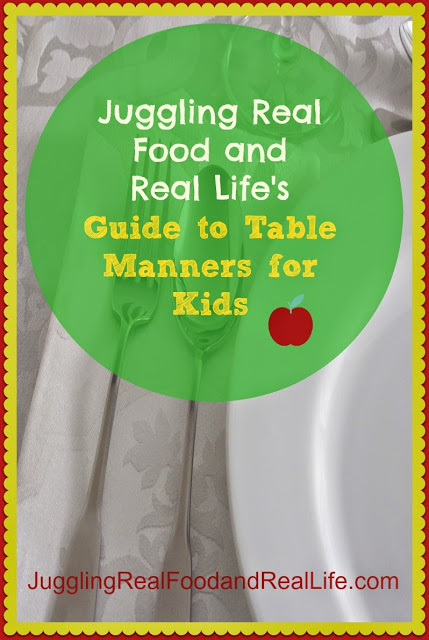 Juggling Real Food and Real Life's Guide to Table Manners for Kids
