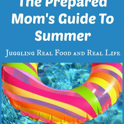 Are You Summer Ready?  The Prepared Mom's Guide To Summer