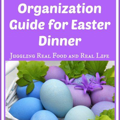 Busy Mom's Easy Organization Guide for Easter Dinner
