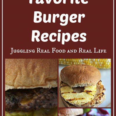 3 Favorite Burger Recipes